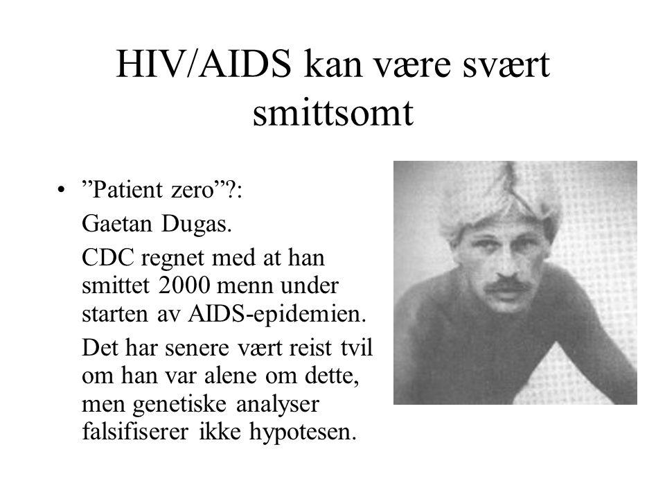 HIV/AIDS kan være svært smittsomt