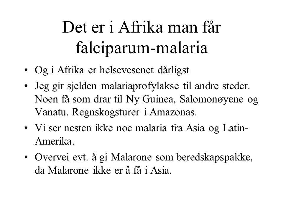 Det er i Afrika man får falciparum-malaria