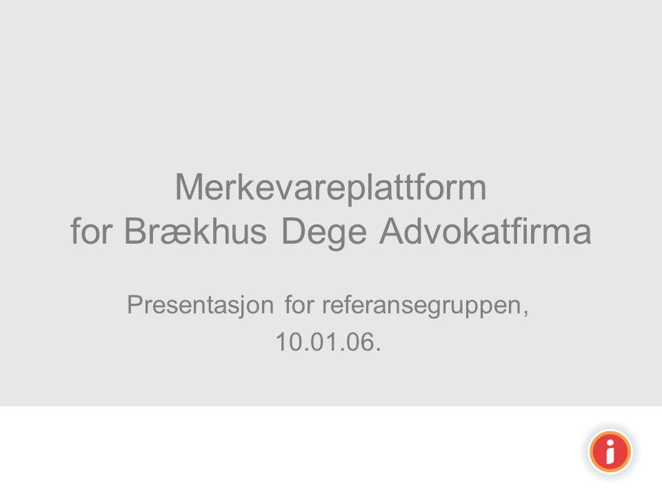 Merkevareplattform for Brækhus Dege Advokatfirma