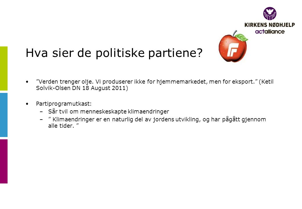 Hva sier de politiske partiene