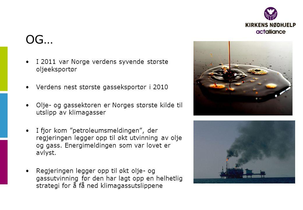 OG… I 2011 var Norge verdens syvende største oljeeksportør