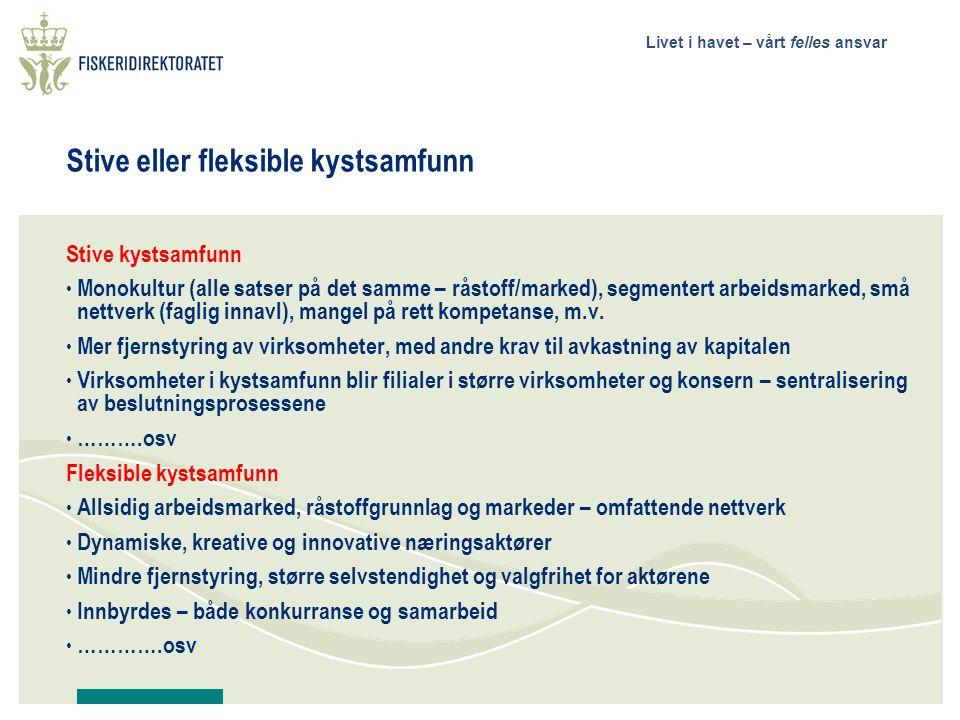 Stive eller fleksible kystsamfunn
