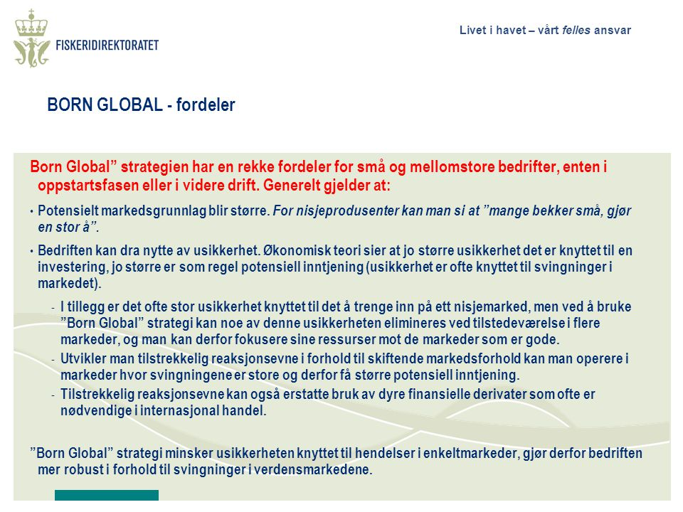 BORN GLOBAL - fordeler