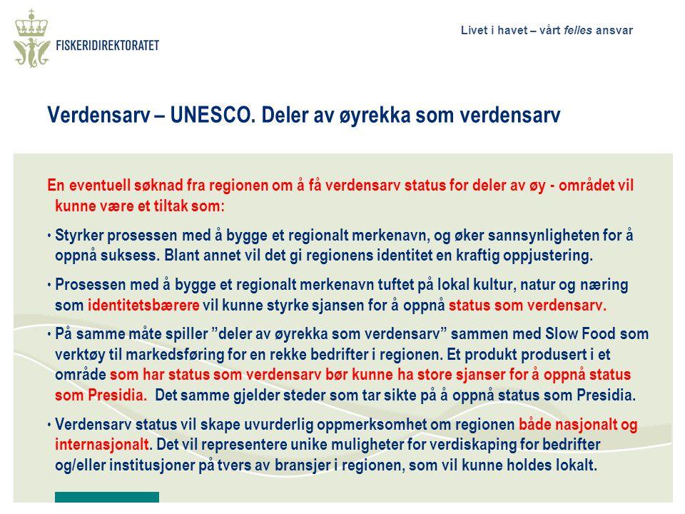 Verdensarv – UNESCO. Deler av øyrekka som verdensarv