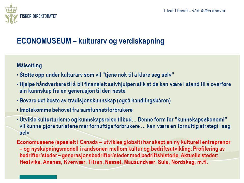 ECONOMUSEUM – kulturarv og verdiskapning
