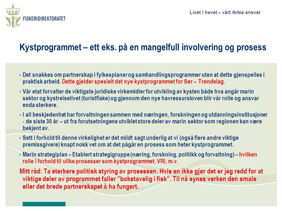 Kystprogrammet – ett eks. på en mangelfull involvering og prosess