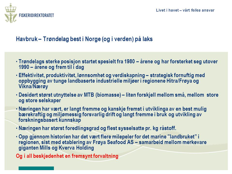 Havbruk – Trøndelag best i Norge (og i verden) på laks