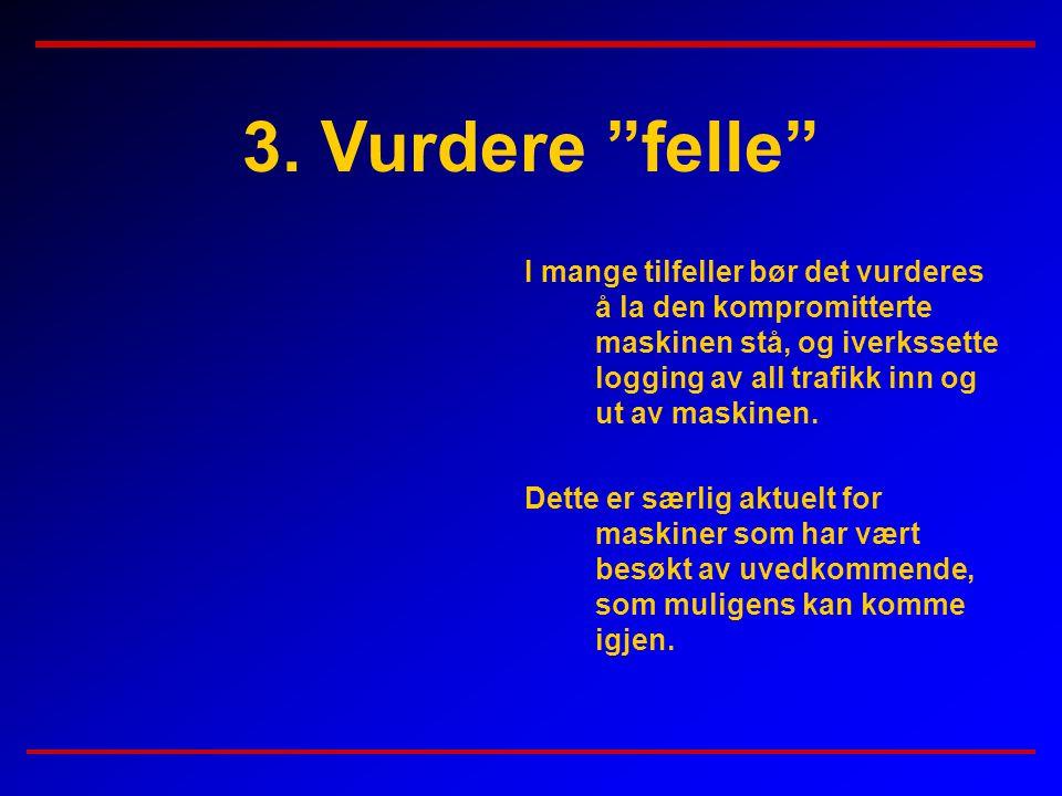 3. Vurdere felle
