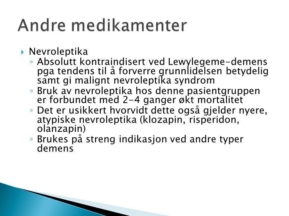 Andre medikamenter Nevroleptika