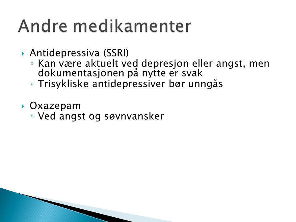 Andre medikamenter Antidepressiva (SSRI)