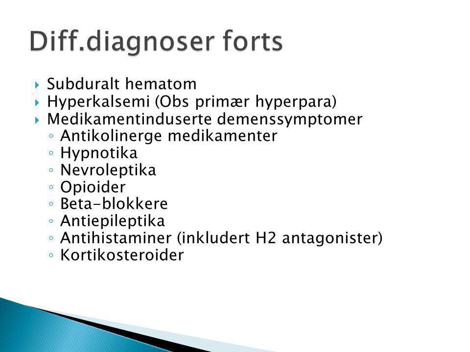 Diff.diagnoser forts Subduralt hematom