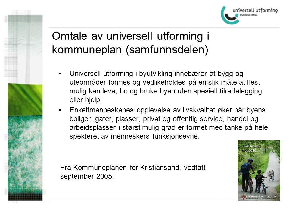 Omtale av universell utforming i kommuneplan (samfunnsdelen)