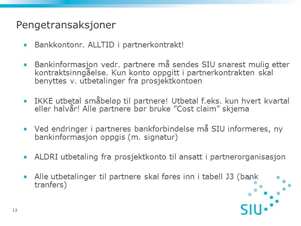 Pengetransaksjoner Bankkontonr. ALLTID i partnerkontrakt!