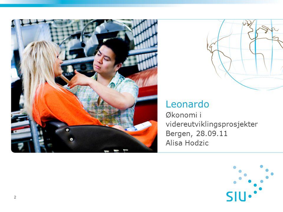 Leonardo Økonomi i videreutviklingsprosjekter Bergen, 28.09.11