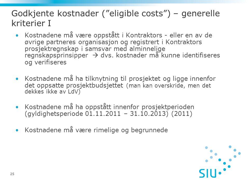 Godkjente kostnader ( eligible costs ) – generelle kriterier I