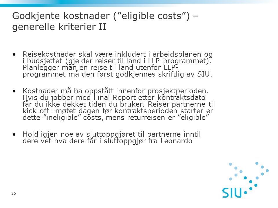 Godkjente kostnader ( eligible costs ) – generelle kriterier II