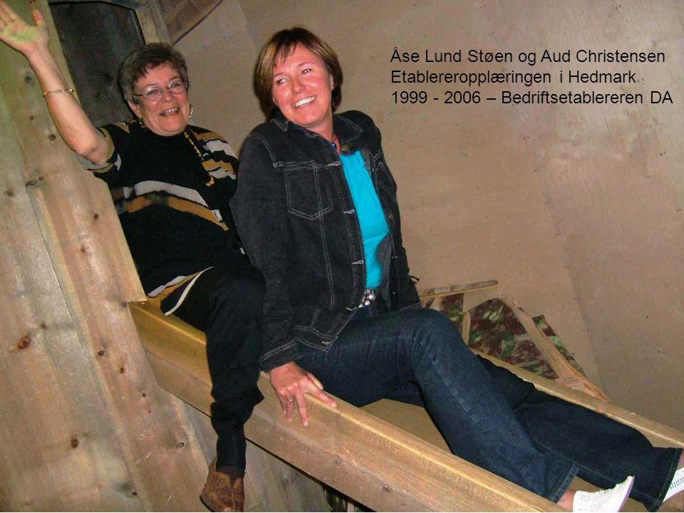 Åse Lund Støen og Aud Christensen