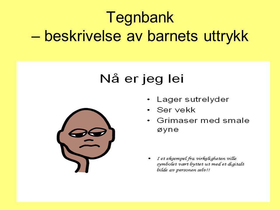 Tegnbank – beskrivelse av barnets uttrykk