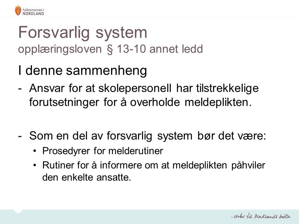 Forsvarlig system opplæringsloven § 13-10 annet ledd