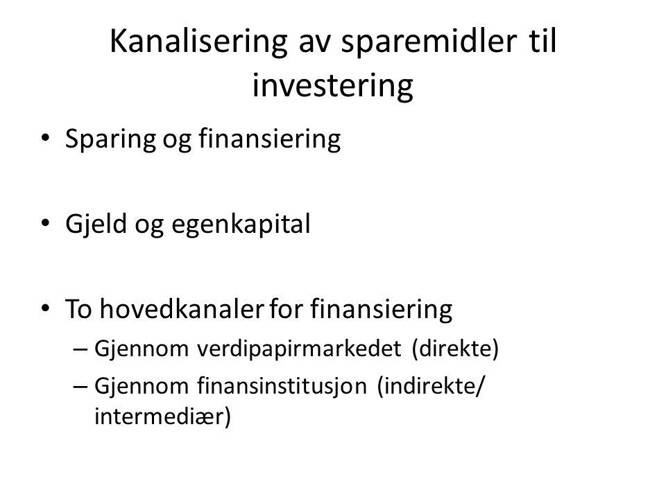Kanalisering av sparemidler til investering