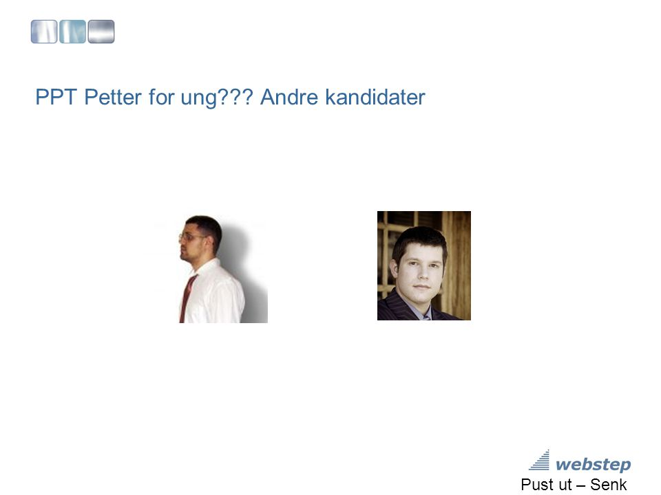 PPT Petter for ung Andre kandidater