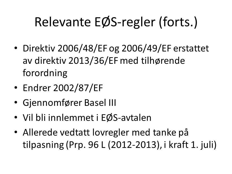 Relevante EØS-regler (forts.)