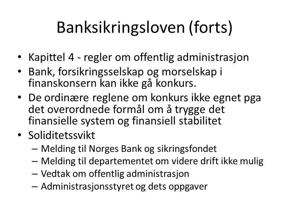 Banksikringsloven (forts)