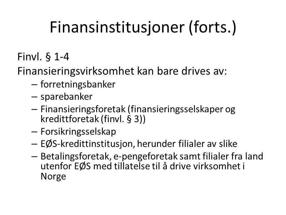 Finansinstitusjoner (forts.)