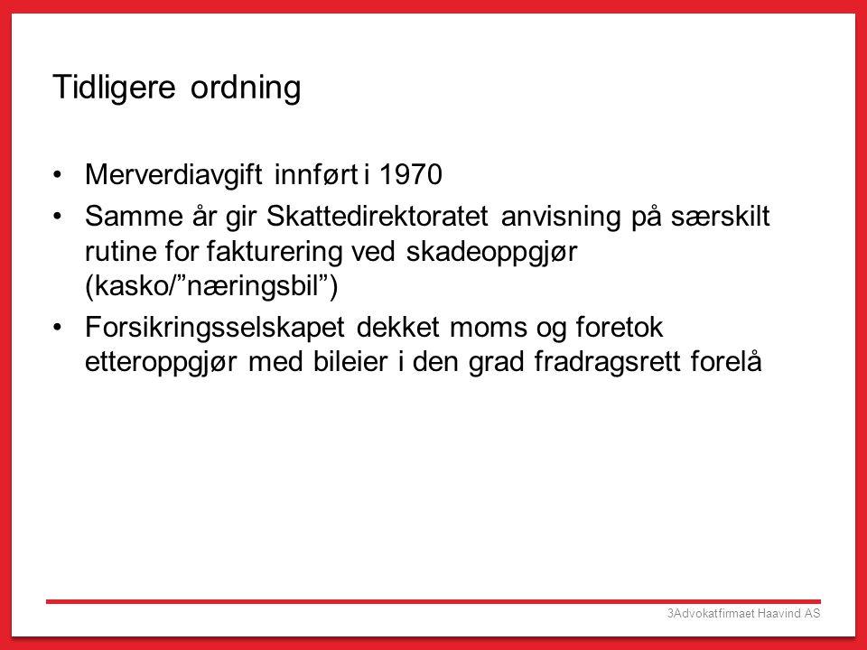 Tidligere ordning Merverdiavgift innført i 1970