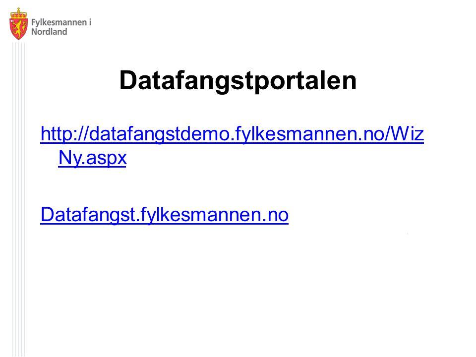 Datafangstportalen http://datafangstdemo.fylkesmannen.no/WizNy.aspx