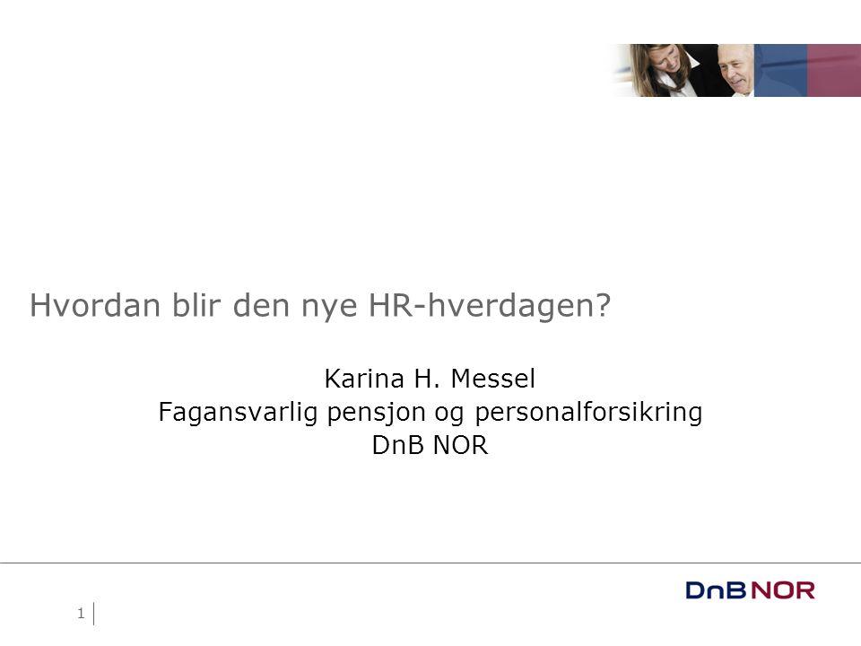Hvordan blir den nye HR-hverdagen