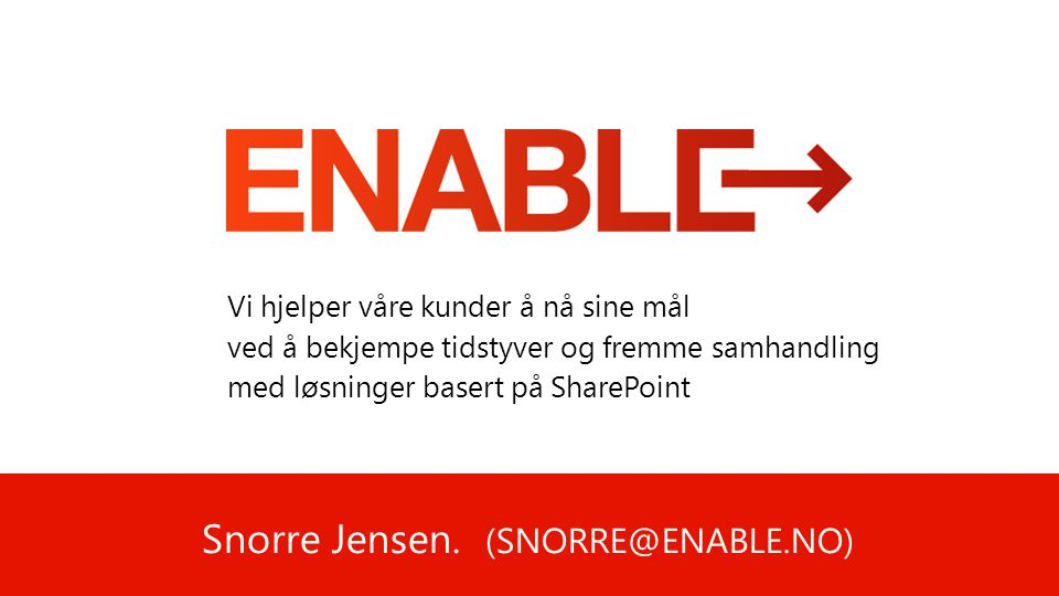 Snorre Jensen. (SNORRE@ENABLE.NO)