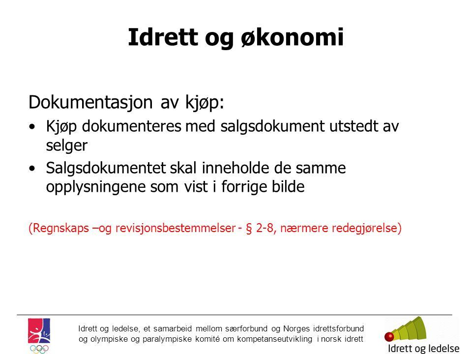 Idrett og økonomi Dokumentasjon av kjøp: