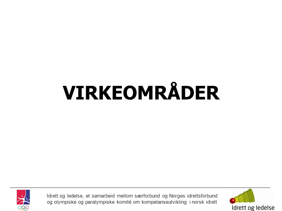 VIRKEOMRÅDER