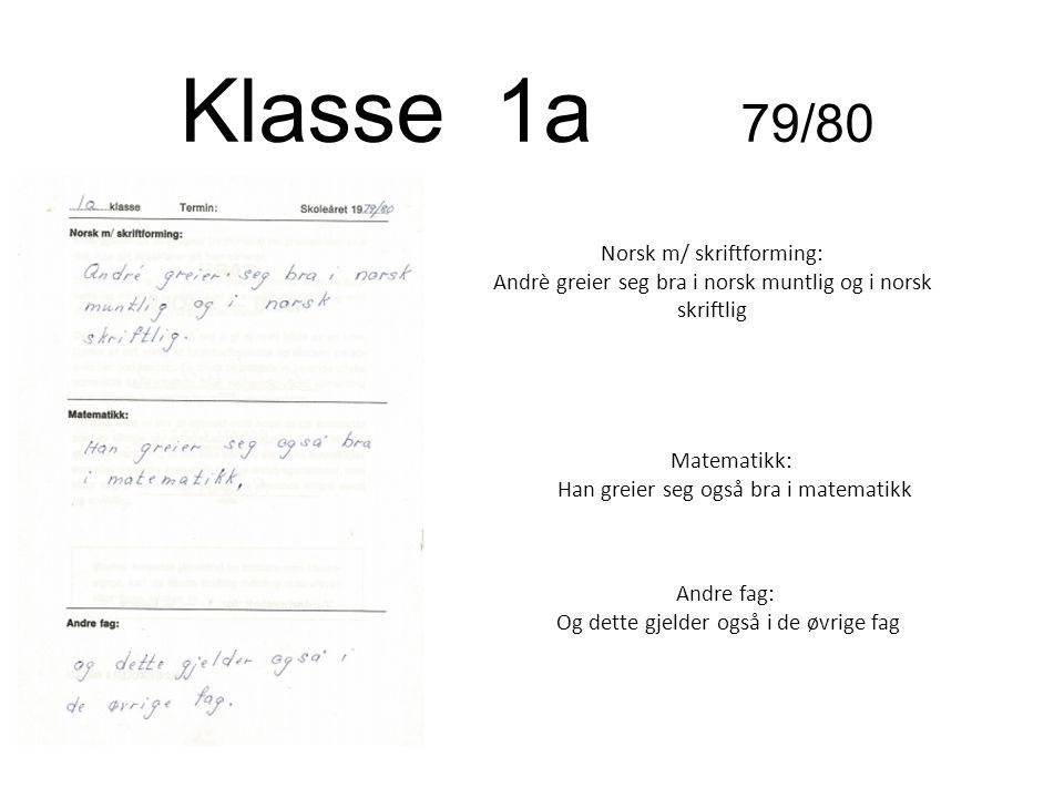 Klasse 1a 79/80 Norsk m/ skriftforming: