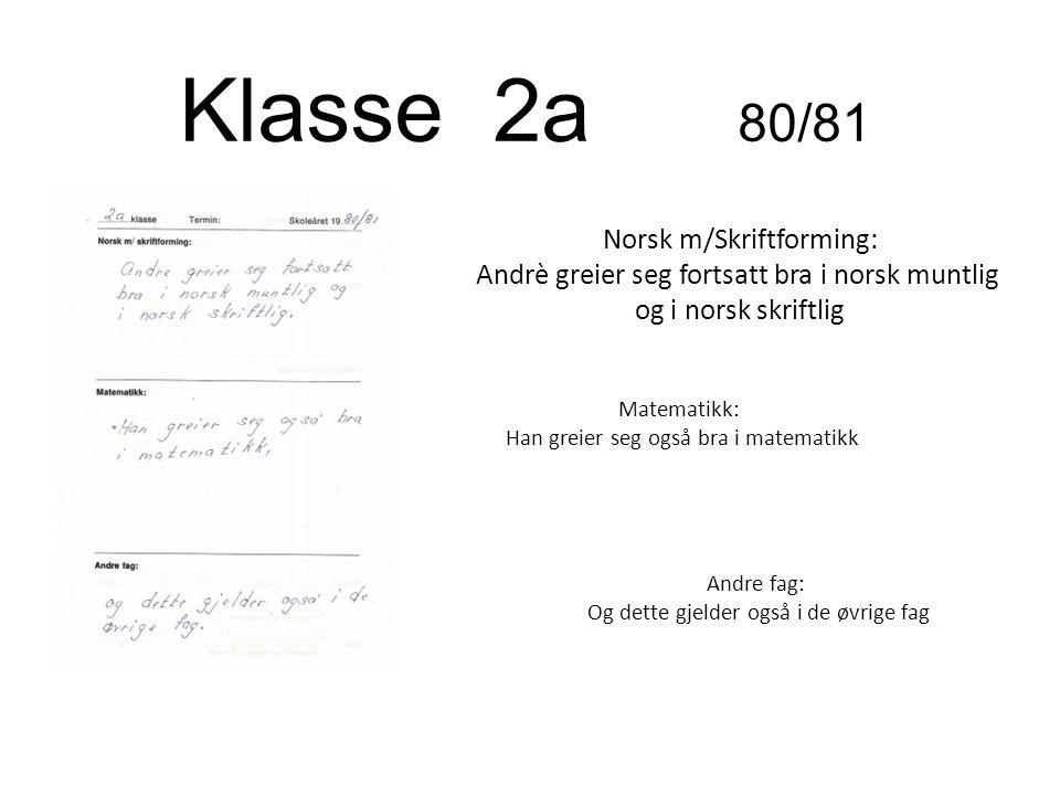 Klasse 2a 80/81 Norsk m/Skriftforming: