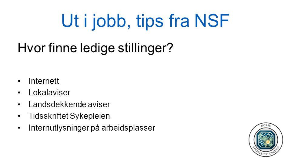 Ut i jobb, tips fra NSF Hvor finne ledige stillinger Internett