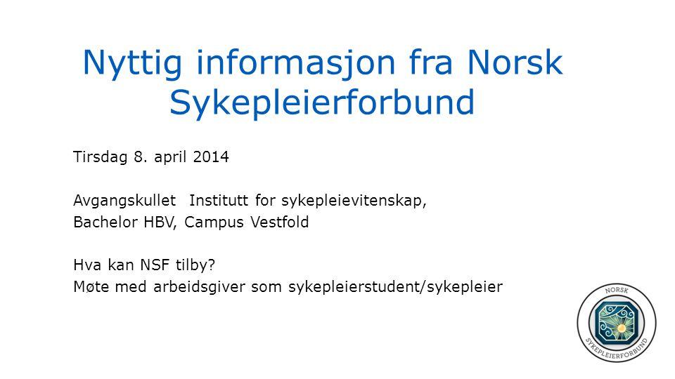 Nyttig informasjon fra Norsk Sykepleierforbund
