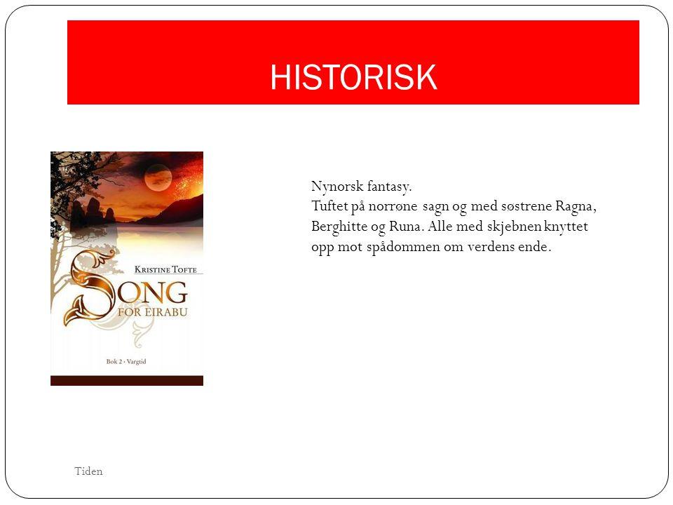 HISTORISK Nynorsk fantasy.