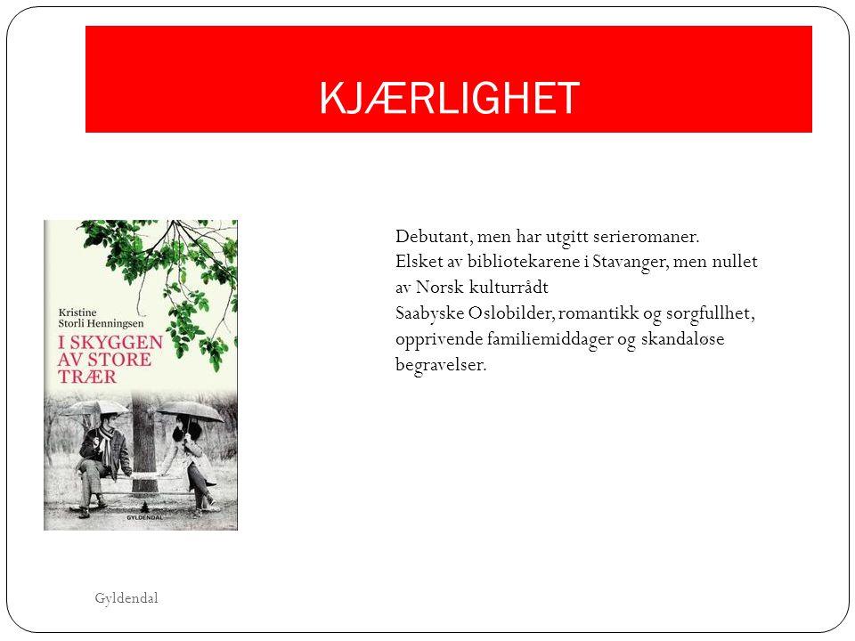 KJÆRLIGHET Debutant, men har utgitt serieromaner. Elsket av bibliotekarene i Stavanger, men nullet av Norsk kulturrådt.