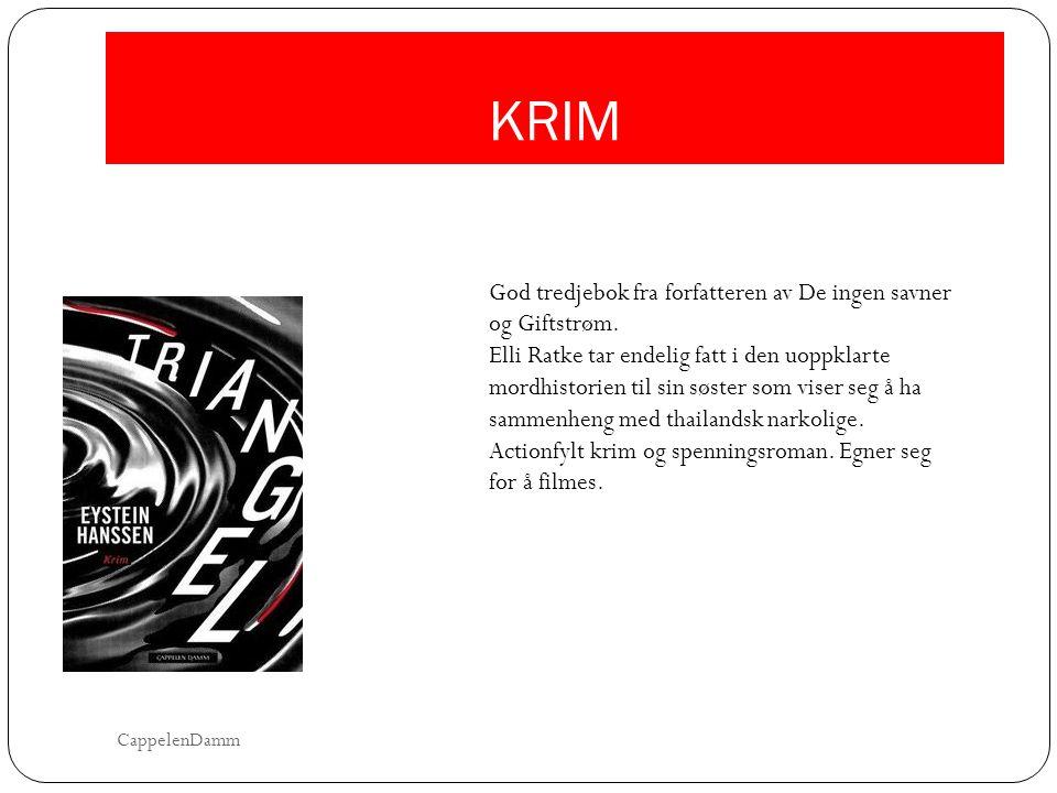 KRIM God tredjebok fra forfatteren av De ingen savner og Giftstrøm.