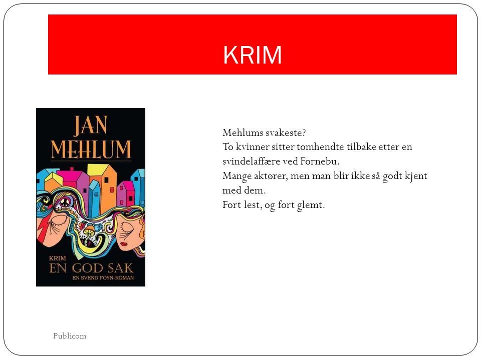 KRIM Mehlums svakeste To kvinner sitter tomhendte tilbake etter en svindelaffære ved Fornebu.
