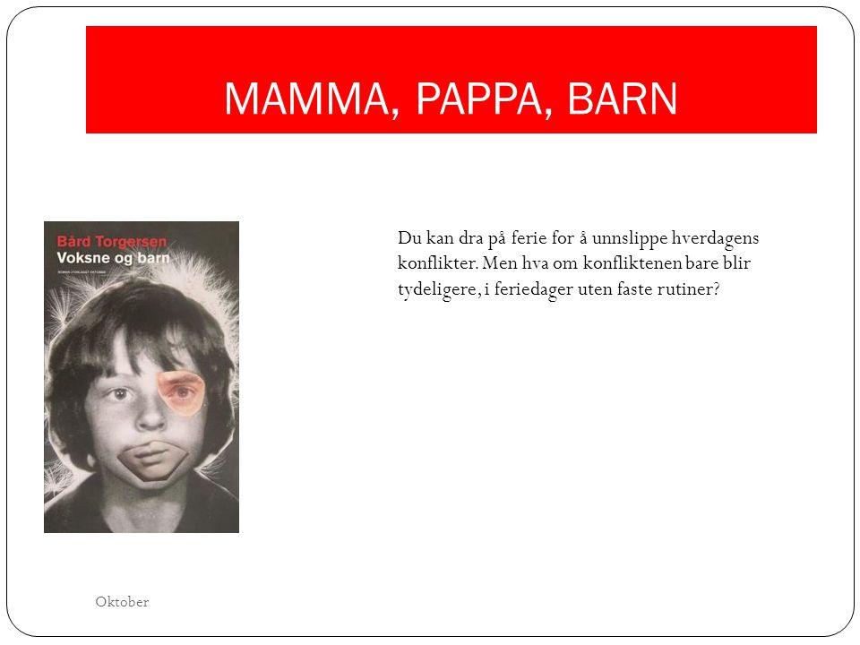 MAMMA, PAPPA, BARN