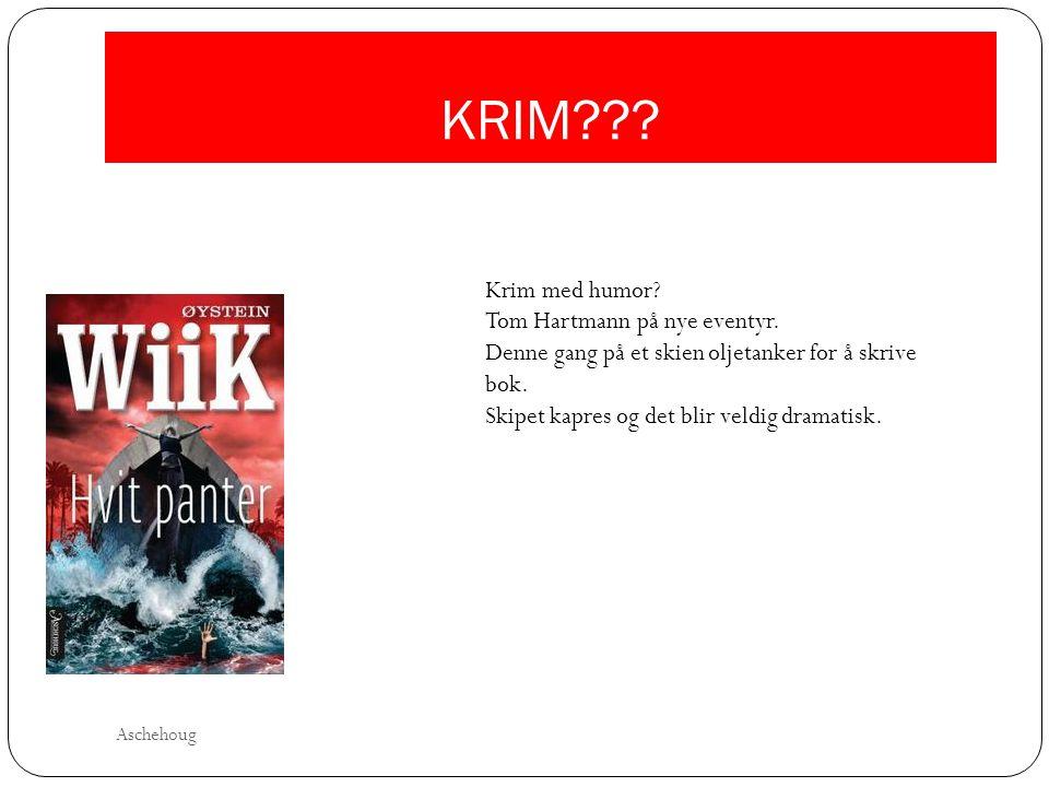KRIM Krim med humor Tom Hartmann på nye eventyr.