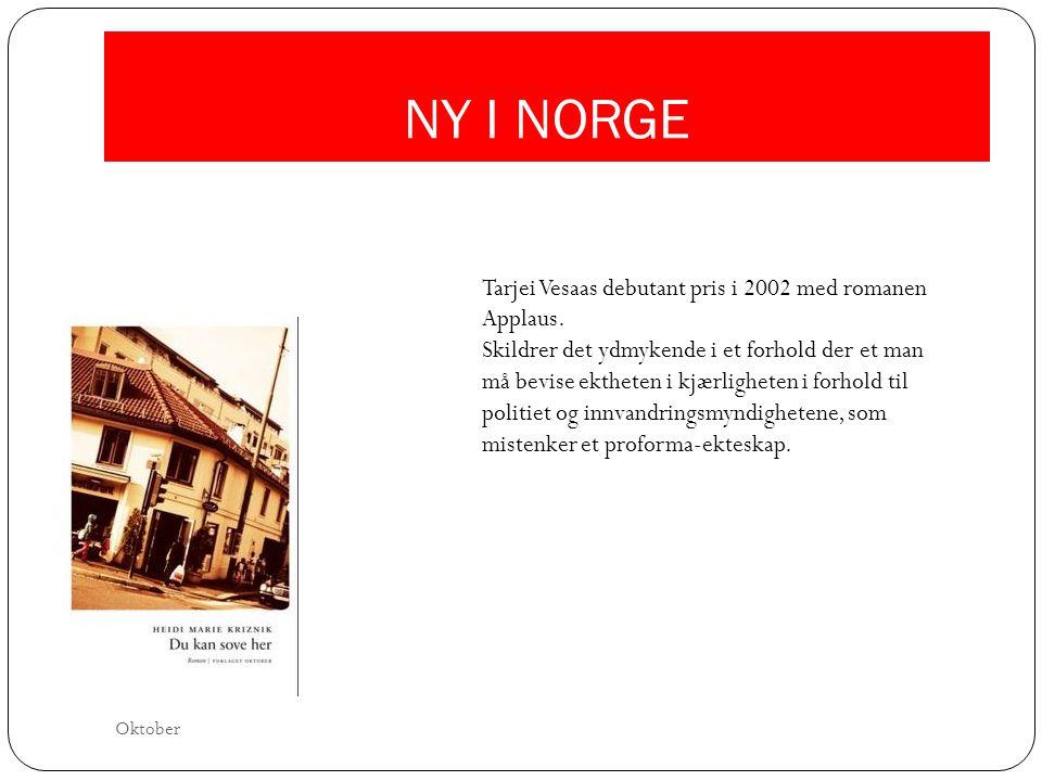 NY I NORGE Tarjei Vesaas debutant pris i 2002 med romanen Applaus.