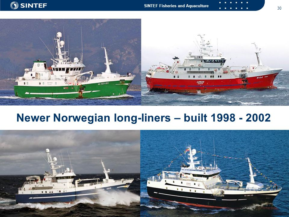 Newer Norwegian long-liners – built 1998 - 2002