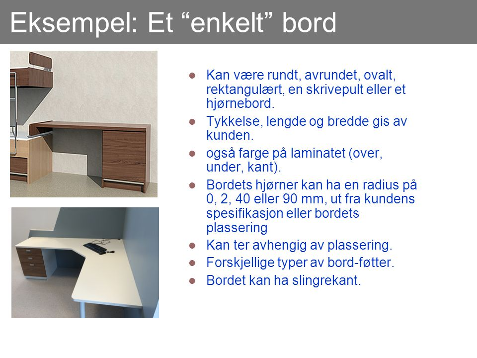 Eksempel: Et enkelt bord