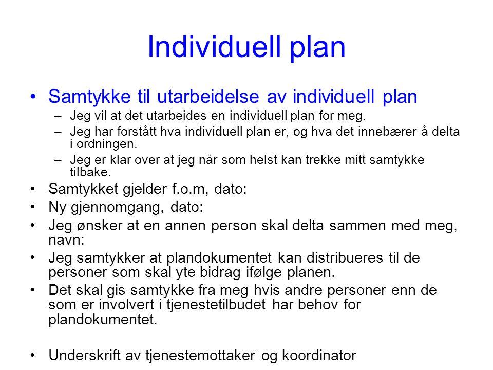 Individuell plan Samtykke til utarbeidelse av individuell plan