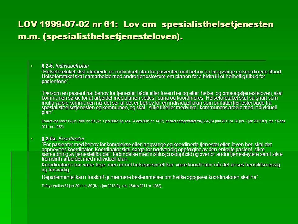LOV 1999-07-02 nr 61: Lov om spesialisthelsetjenesten m. m