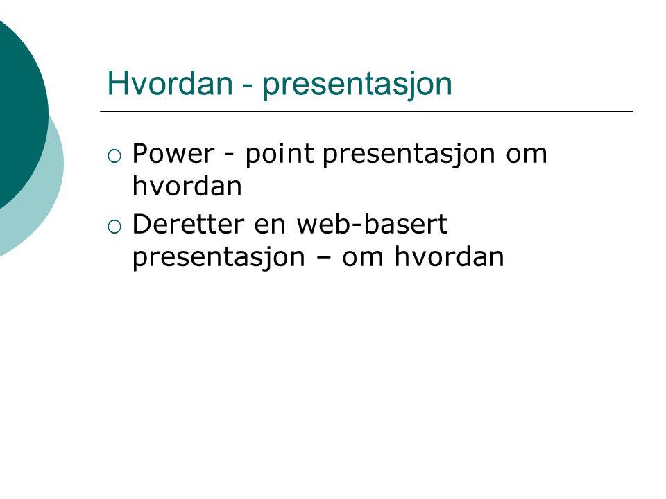 Hvordan - presentasjon